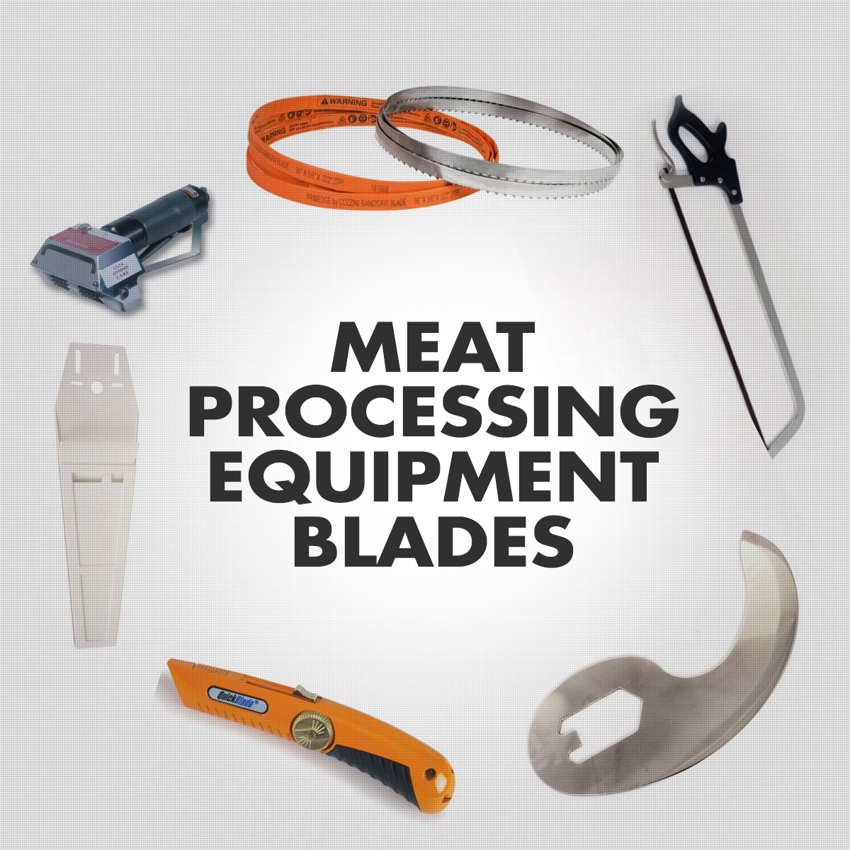 Meat Processing Equipment Blades - Bandsaw, Handsaw, Etc.