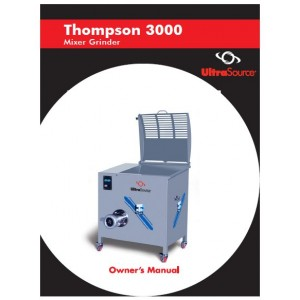 Mixer-Grinder Thompson 3000 Owner's Manual