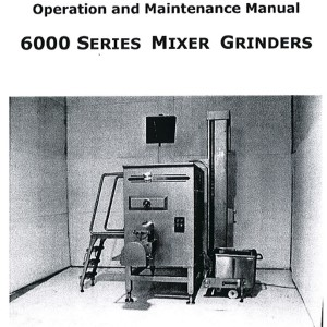 Mixer-Grinder Thompson 6400 Operation and Maintenance Manual