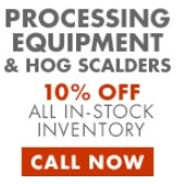 10% Off in stock processing equipment and hog scalders