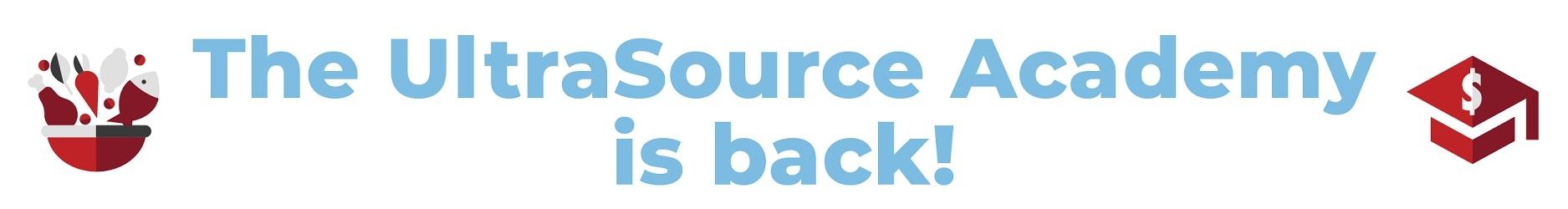UltraSource Academy is Back
